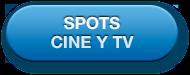 Botón: Spots, cine y TV