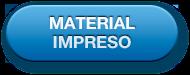 Botón: Material impreso